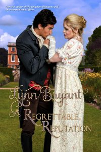 A Regrettable Reputation: Book 1 in the Light Division romances by Lynn Bryant