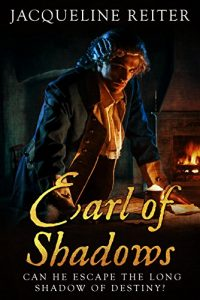 Earl of Shadows: a novel of John Pitt Earl of Chatham by Jacqueline Reiter